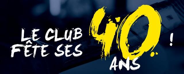 Le club souffle sa 40ème bougies